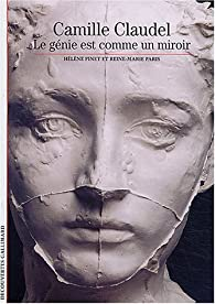 Dossier Camille Claudel : Présenté par Jeanne Fayard : Introduction de Monique Laurent par Pinet