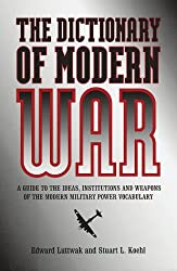 Dictionary of Modern War