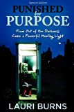 Punished for Purpose, Lauri Burns, 0983270600