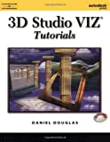 img - for 3D Studio VIZ Tutorials 1st edition by Douglas, Daniel (2000) Paperback book / textbook / text book