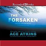 The Forsaken: Quinn Colson, Book 4 | Ace Atkins