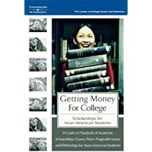 GetMoneyColl:Scholarships AsianAmer 1E (Peterson's Scholarships for Asian-American Students)
