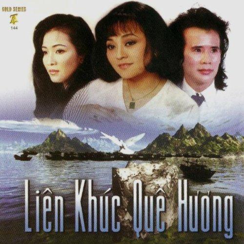 Lien Khuc Que Huong