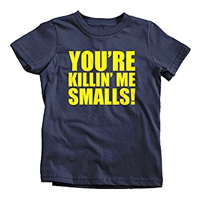 You're Killin Me Smalls Kids T-SHIRT Funny Sandlot Youre Tee BASEBALL 80s KILLING IT