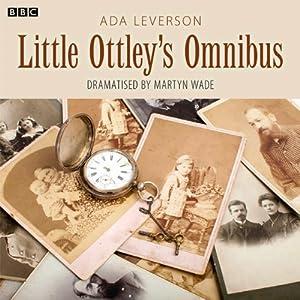 The Little Ottleys Omnibus (Dramatised) Radio/TV Program