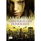 """Gebieterin der Dunkelheitvon """"Lara Adrian"""""""