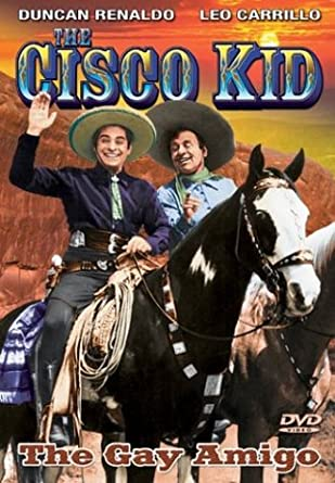 Image result for the cisco kid""