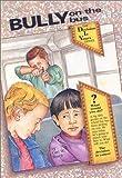 Bully on the Bus, Carl W. Bosch, 0943990424
