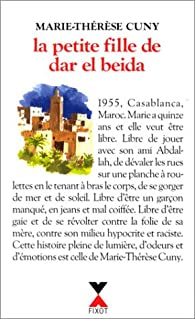 La petite fille de Dar el Beida par Marie-Thérèse Cuny
