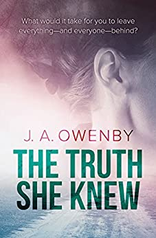 The Truth She Knew (The Truth Series Book 1) by [Owenby, J.A.]