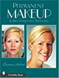 Permanent Makeup and Reconstructive Tattooing
