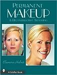 Permanent Makeup and Reconstructive T...