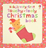 Baby's Very First Touchy-Feely Christmas Book, Stella Baggott, 079452852X