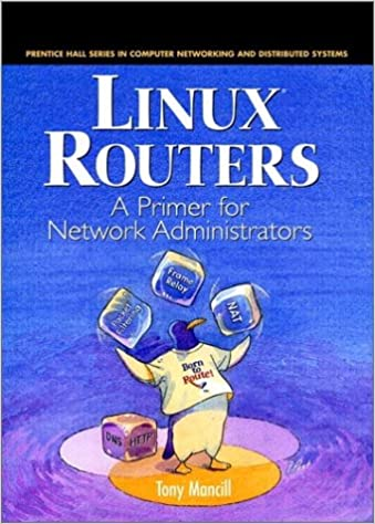 Ebooks txt download Linux Routers: A Primer For Network