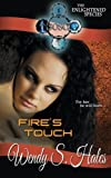 Fire's Touch, Wendy Hales, 1479113506