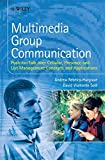 img - for Multimedia Group Communication: Push-to-Talk over Cellular, Presence and List Management Concepts and Applications book / textbook / text book