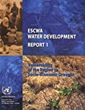 Vulnerability of the region to socio-economic Drought, United Nations: Economic and Social Commission for Western Asia, 9211282942