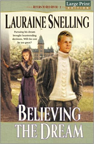 Believing the Dream (Return to Red River #2)