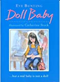 Doll Baby, Eve Bunting, 0395930944