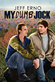 My Dumb Jock (Dumb Jock series Book 6)