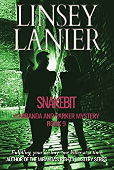 Snakebit (A Miranda and Parker Mystery Book 9) by [Lanier, Linsey]