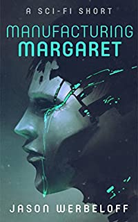 Manufacturing Margaret by Jason Werbeloff ebook deal