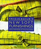 New Soft Furnishings, Tricia Guild and David Montgomery, 1850298025