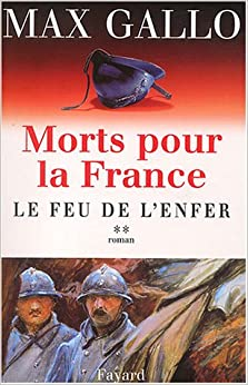 Book Morts pour la France : Tome 2, Le feu de l'enfer (French edition)
