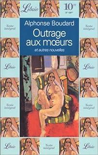 Outrage aux moeurs et autres nouvelles, Boudard, Alphonse