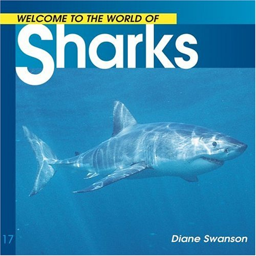 Download Welcome to the World of Sharks (Welcome to the World Series) pdf epub