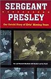 Sergeant Presley, Rex Mansfield and Elisabeth Mansfield, 1550225456