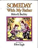 Someday with My Father, Helen Elizabeth Buckley, 0060208775