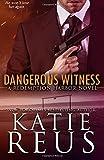 Dangerous Witness (Redemption Harbor Series) (Volume 3)