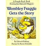 Wembley Fraggle Gets the Storyby Deborah Perlberg