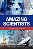 Amazing Scientists, Charles Margerison, 1921752432