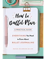 How to Bullet Plan: Everything You Need to Know About Journaling with Bullet Points