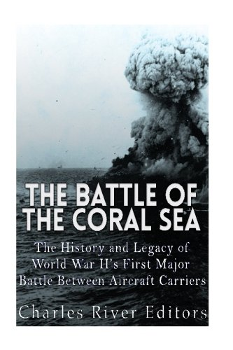 the-battle-of-the-coral-sea-the-history-and-legacy-of-world-war-iis-first-major-battle-between-aircr