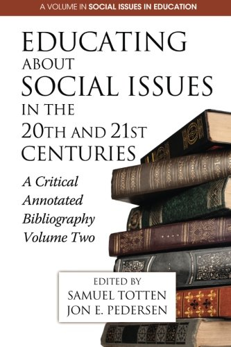Educating About Social Issues in the 20th and 21st Centuries Vol. 2: A Critical Annotated Bibliography (Research in Curriculum and Instruction) ebook