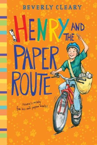 Henry and the Paper Route (Henry Huggins series)