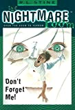 Don't Forget Me! (The Nightmare Room, Book 1) by R. L. Stine (2000-08-22)