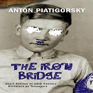 The Iron Bridge Audiobook