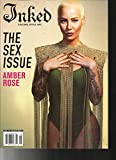 INKED MAGAZINE, CULTURE * STYLE * ART THE SEX ISSUE AUG, 2017 ISSUE # 86