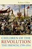 Children of the Revolution, Robert Gildea, 0674032098