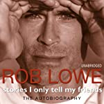 Stories I Only Tell My Friends | Rob Lowe