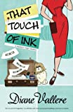 That Touch of Ink (A Madison Night Mystery) (Volume 2)