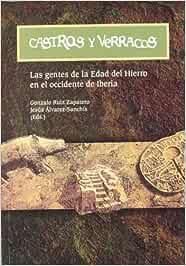 Castros y verracos: las gentes de la Edad del Hierro en el Occidente de Iberia