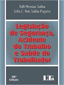 Book Legislação de Segurança, Acidente do Trabalho e Saúde do Trabalhador - Volume 1