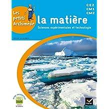 Matière (La) CE2, CM1, CM2