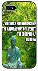 iPhone 6 Kindness should become the natural way of life, not the exception. Buddha, black plastic case / Inspirational and motivational life quotes