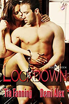 Lockdown (Deer Creek Book 2) by [Fanning, Tia, Alex, Demi]